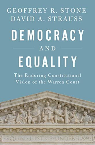 Democracy and Equality by Geoffrey R. Stone & David A. Strauss — Open  Letters Review